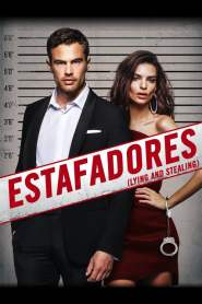 El Arte del Engaño / Estafadores (Lying and Stealing)