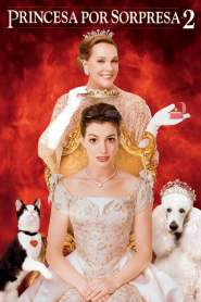 El Diario de la Princesa 2 / Princesa por Sorpresa 2 / The Princess Diaries 2: Royal Engagement