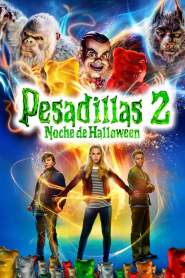 Escalofríos 2: Una Noche Embrujada / Pesadillas 2: Noche de Halloween / Goosebumps 2: Haunted Halloween