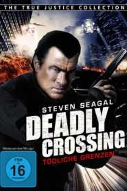 Justicia Extrema: Pasaje Mortal / True Justice: Deadly Crossing