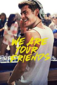 Música, Amigos y Fiesta / We Are Your Friends