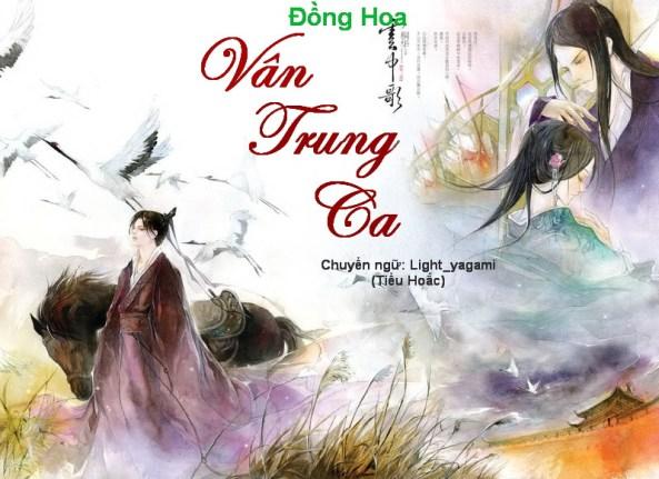 [Review] Vân Trung Ca - Đồng Hoa
