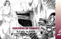 8.UNITY IN FAITH – ONENESS IN CHRIST | Pastor Kurt Piesslinger, M.A.