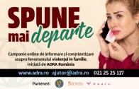 """ADRA ESTE AICI prin campania """"SPUNE MAI DEPARTE!"""", campanie online de informare și conștientizare asupra fenomenului violenței în familie"""