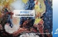 1.IDENTITÄTSKRISE – JESAJA | Pastor Mag. Kurt Piesslinger