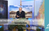Introduction – THE PROMISE: GOD´S EVERLASTING COVENANT | Pastor Kurt Piesslinger, M.A.