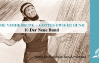 10.DER NEUE BUND – DIE VERHEISSUNG–GOTTES EWIGER BUND | Pastor Mag. Kurt Piesslinger