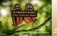 4.DER PREIS DER RUHE – IN CHRISTUS RUHEN | Pastor Mag. Kurt Piesslinger / für junge Leute