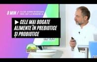 🥘 Cele Mai Bogate Alimente În Prebiotice Și Probiotice | Dr. Moroșan Sorin [2021] part.23.