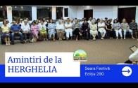 💐 Amintiri de la HERGHELIA – Seara Festivă | Ediția 290