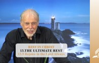 13.5 Rejoice in the Lord Always – THE ULTIMATE REST | Pastor Kurt Piesslinger, M.A.