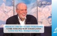 5.3 For You Were Strangers in Egypt – THE STARNGER IN YOUR GATES | Pastor Kurt Piesslinger, M.A.