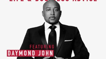 Daymond John Gives Life and Business Advice