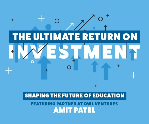 Amit Patel, an education expert and Partner at Owl Ventures, joins the ivy podcast to talk about the future of the EdTech industry.