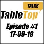 Protected: Table Top Talks Episode #1 17-09-19