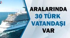6 bin kişilik gemi karantinaya alındı!