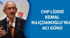 Kılıçdaroğlu'nun, kardeşi hayatını kaybetti