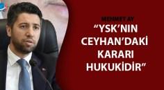Mehmet Ay'dan Kadir Aydar açıklaması