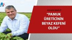 Ayhan Barut'tan pamuk çağrısı