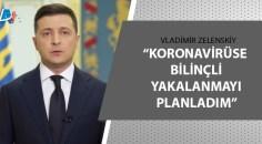Ukrayna Devlet Başkanı Vladimir Zelenskiy'den şaşırtan açıklama