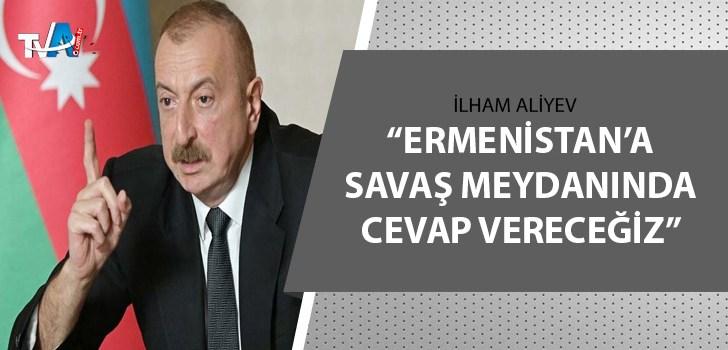 Ermenistan'ın sivillere saldırısı sonrası Aliyev'den açıklama