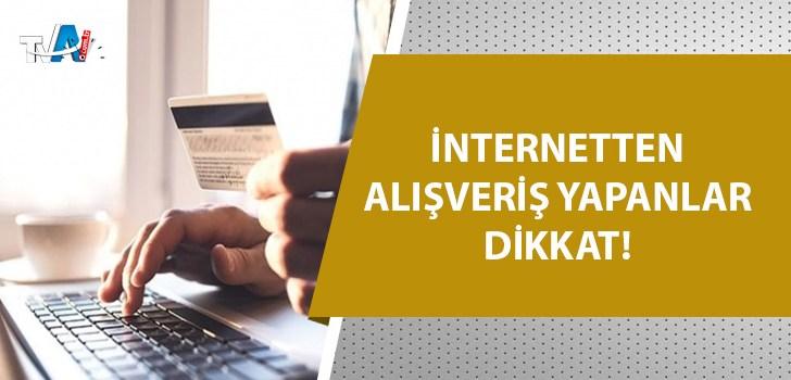 Ticaret Bakanlığı'ndan 'online alışveriş' uyarısı
