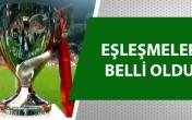 Türkiye Kupası'nda çeyrek final heyecanı!