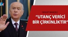 Bahçeli'den CHP ve İYİ Parti'ye sert tepki!