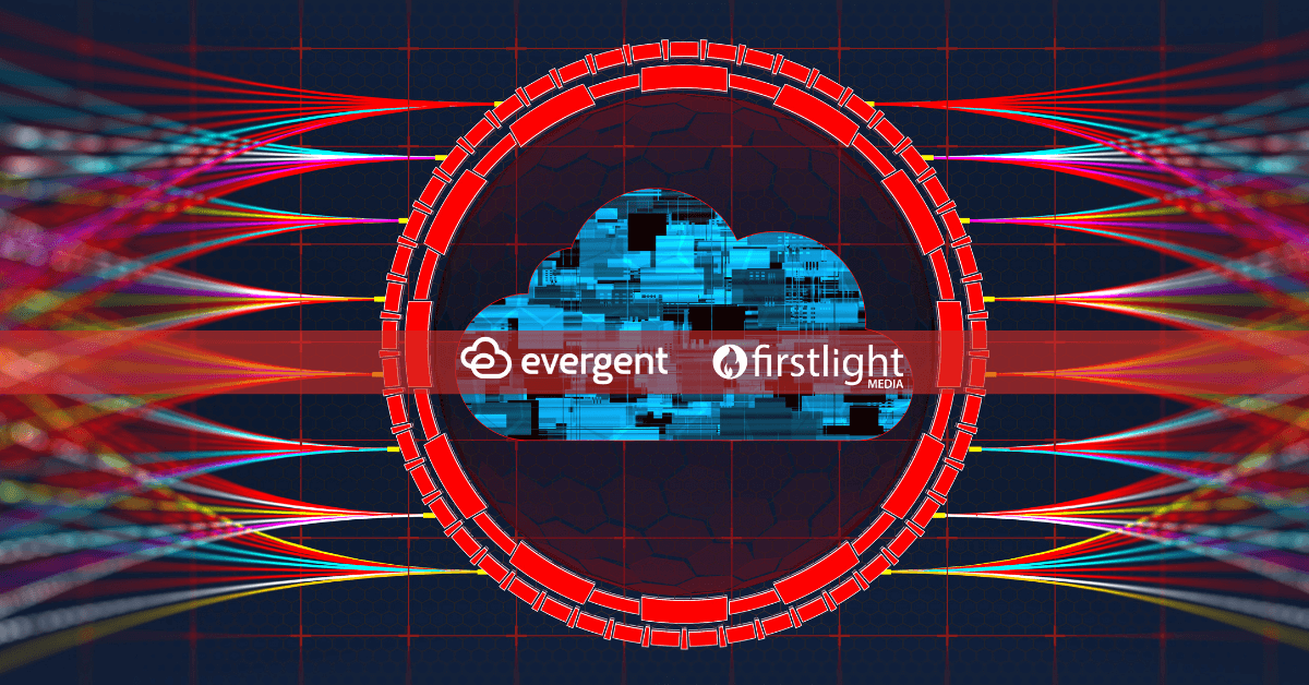 Firstlight Media and Evergent team up to deepen OTT subscriber relationships