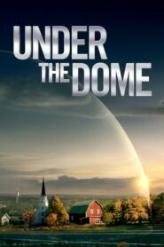 Under the Dome Season 1-3 (จบ)