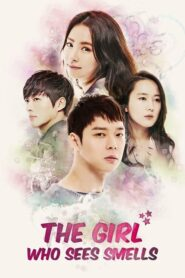 The Girl Who Sees Smells สืบรักจากกลิ่น ตอนที่ 1-16 (จบ)