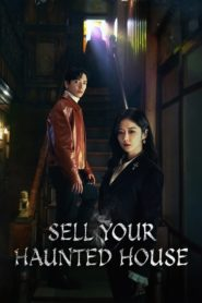 Sell Your Haunted House 2021 ตอนที่ 1-32 (กำลังฉาย)