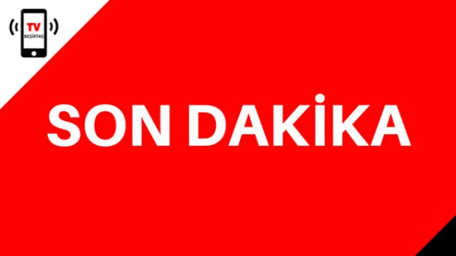SON DAKİKA: Beşiktaş Kaymakamı Duyurdu