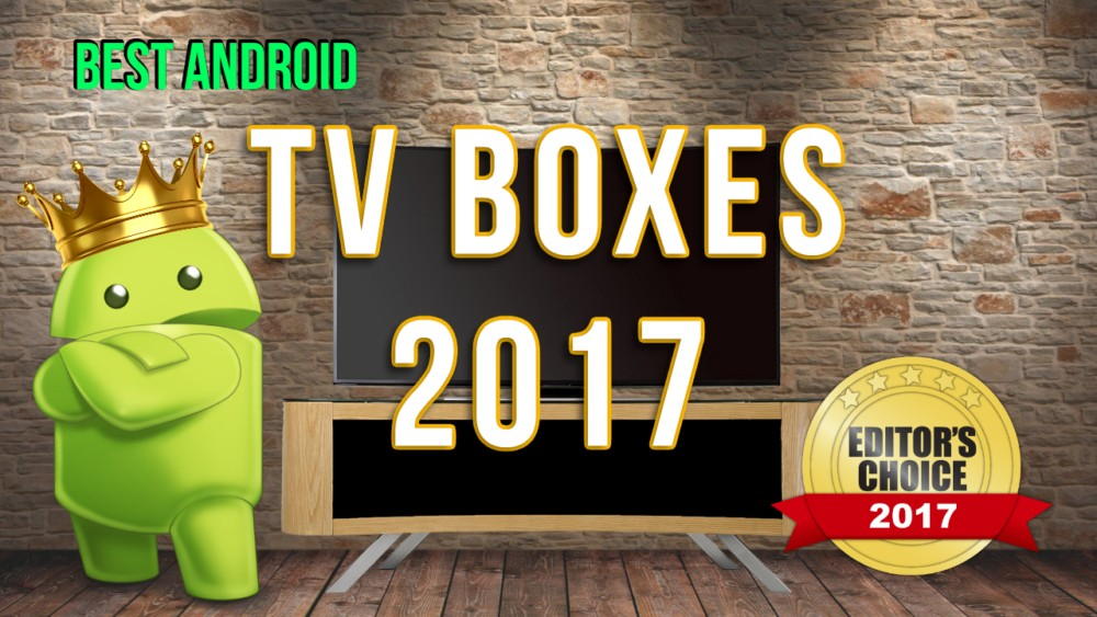 Best TV Boxes 2017