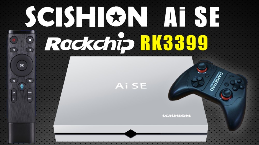 Scishion AI SE Rockchip RK3399 Andrfoid 4K TV Box