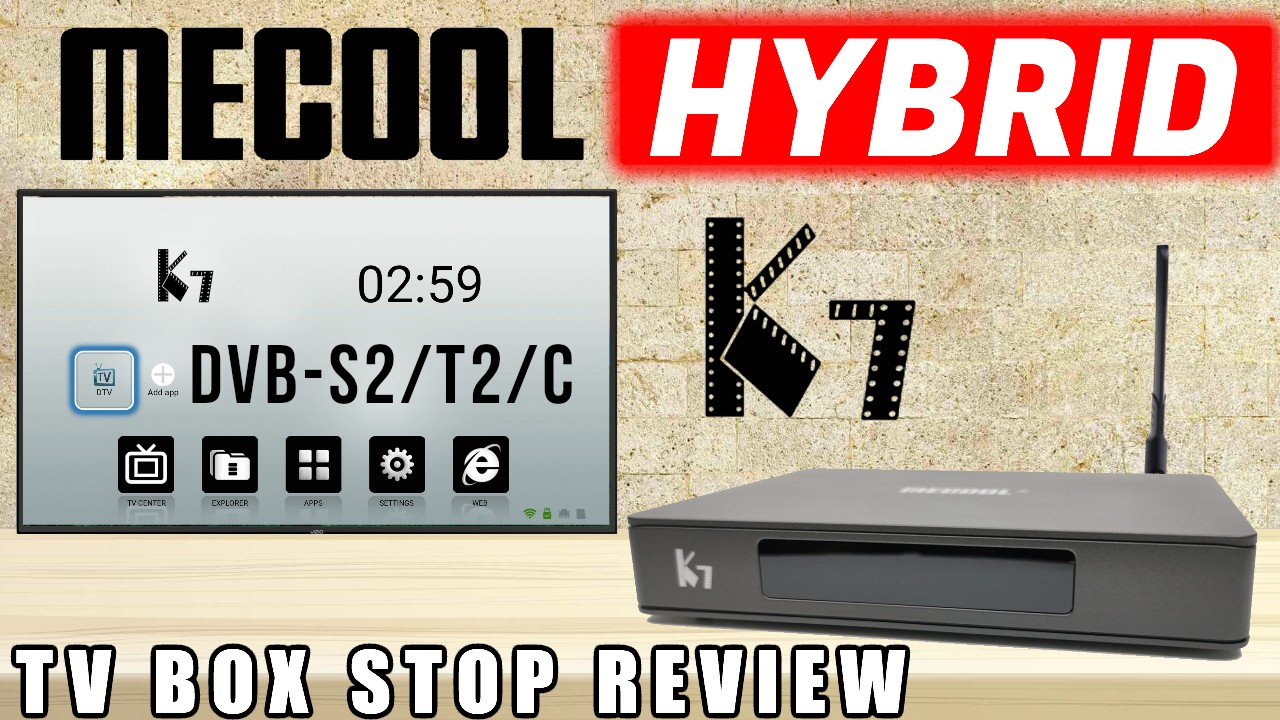 Mecool K7 Hybrid TV box review