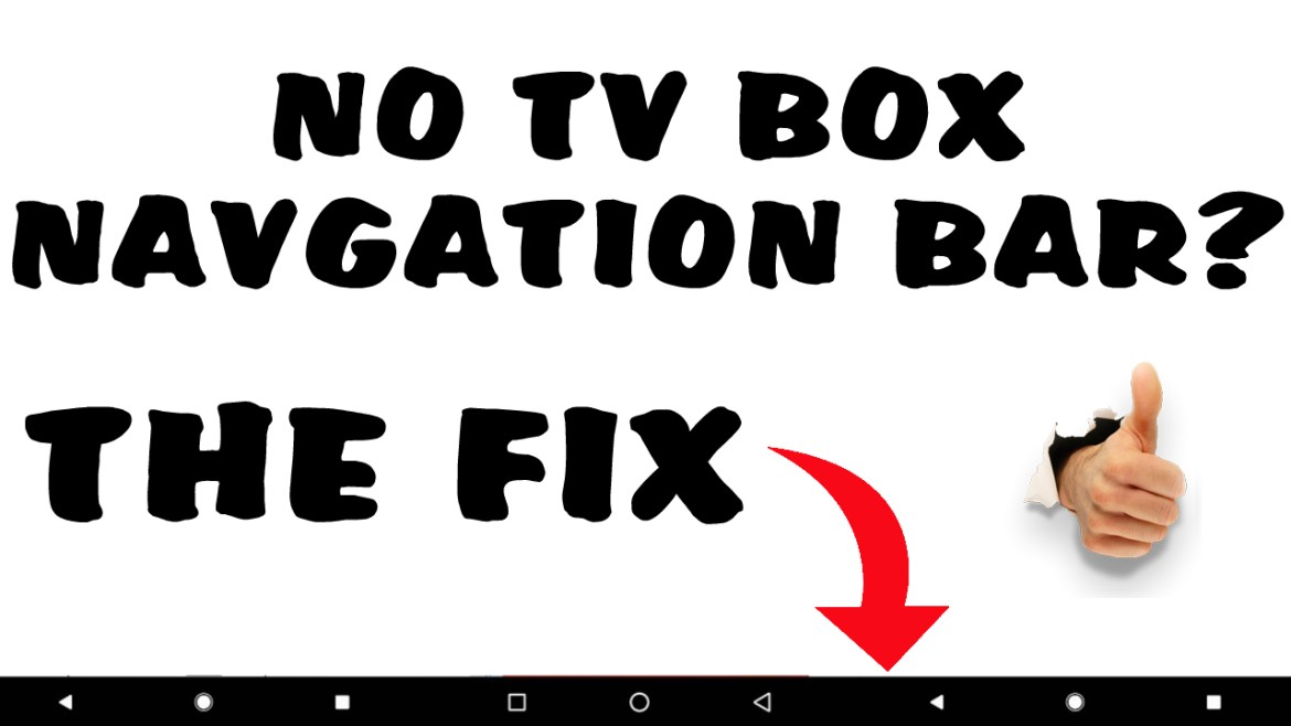 No TV Box Navigation Bar Fix