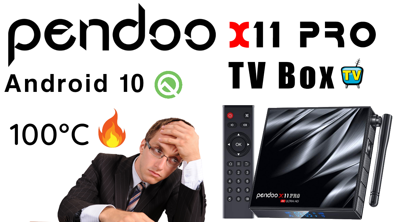 Pendoo X11 Pro Android 10 TV Box