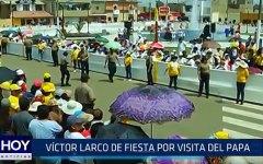 Víctor Larco de fiesta por visita del Papa