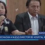 Nuevo Chimbote: Rechazan a nuevo director de Hospital Regional