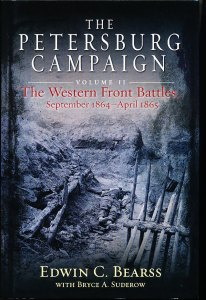 The Petersburg Campaign, volume II: The Western Front Battles (September 1864-April 1865)