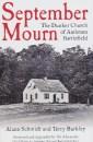 September Mourn: The Dunker Church of Antietam