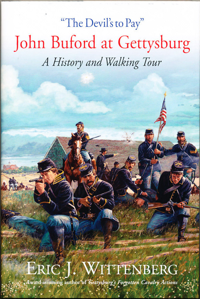 The Devil's to Pay: John Buford at Gettysburg