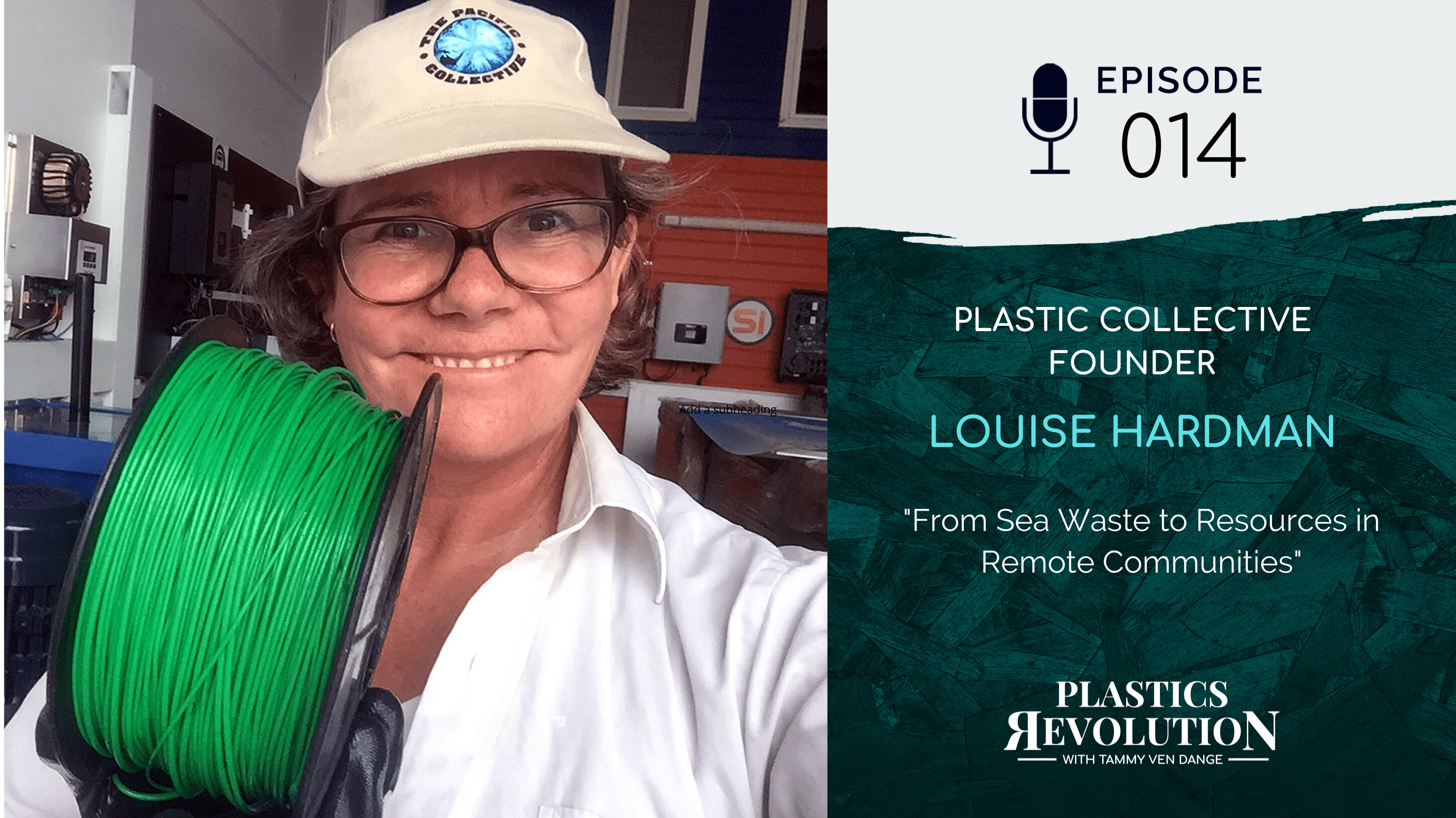 Louise Hardman of Plastic Collective: