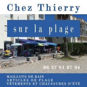 Chez Thierry sur la plage