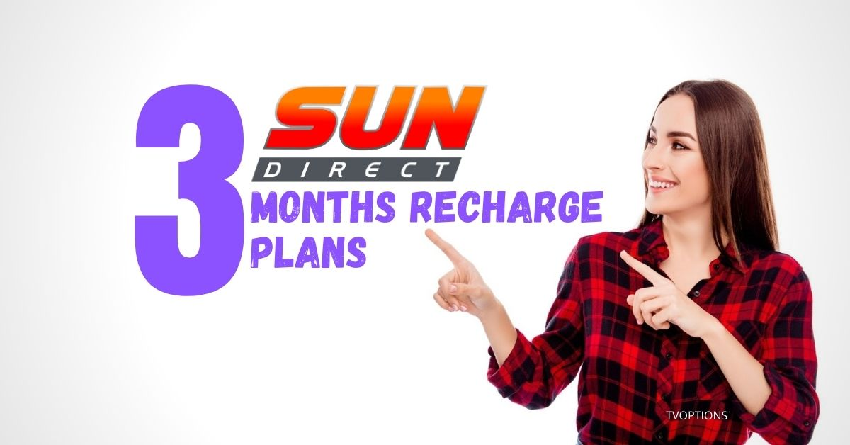 sun direct recharge plans for 3 month