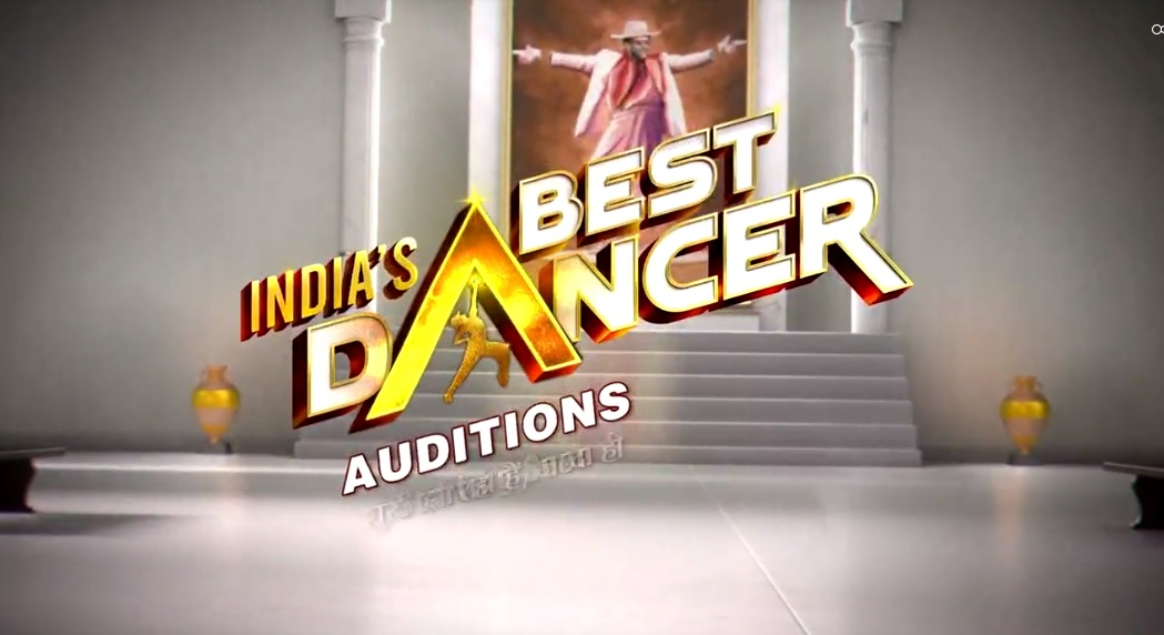 'India's Best Dancer' Auditions and Registrations Date | TvSerialinfo