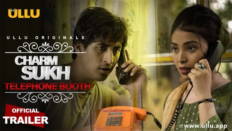 'Telephone Booth' CharmSukh Web Series Wiki, Cast, Watch Online, Ullu App| TvSerialinfo