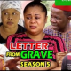 Letter From The Grave Season 5 & 6 [Nollywood Movie]