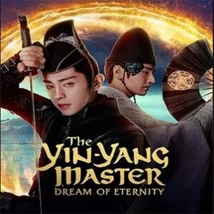 The Yin-Yang Master Dream of Eternity (2021) [Chinese]
